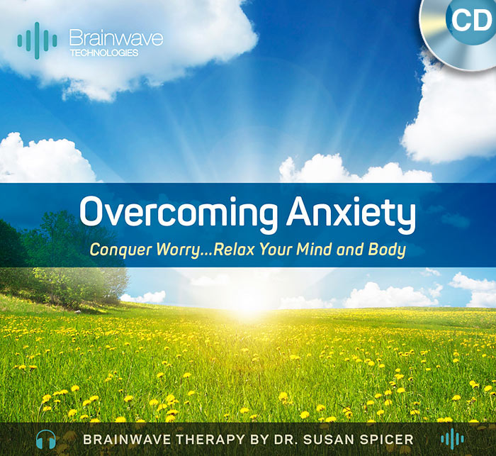 Overcoming Anxiety CD – Brainwave Therapy by Dr. Susan Spicer